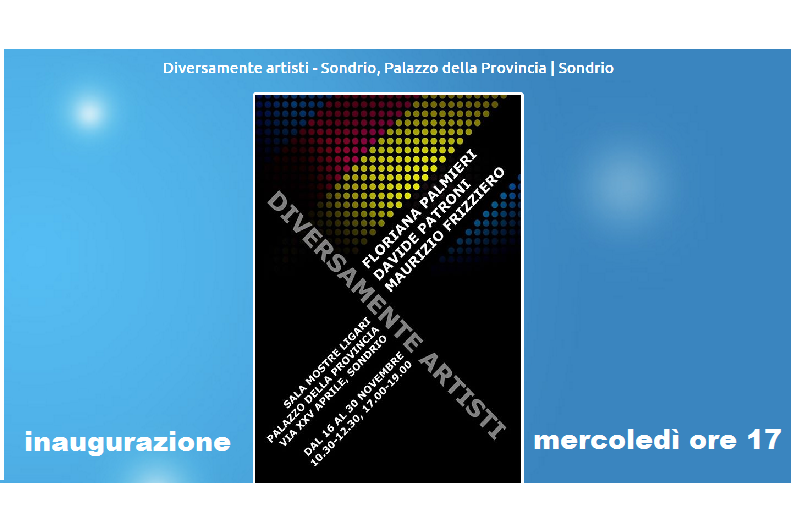 """Sondrio: """"Diversamente artisti"""" a Palazzo Muzio. Dal 16 al 30 novembre"""
